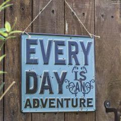 La Hacienda - 'Everyday Is An Adventure' Wall Sign