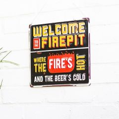 La Hacienda - 'Welcome To The Firepit' Wall Sign
