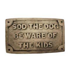 Dream Gardens - Sod The Dog Stoneware Ornament